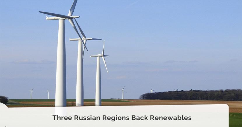 Three Russian Regions Back Renewables
