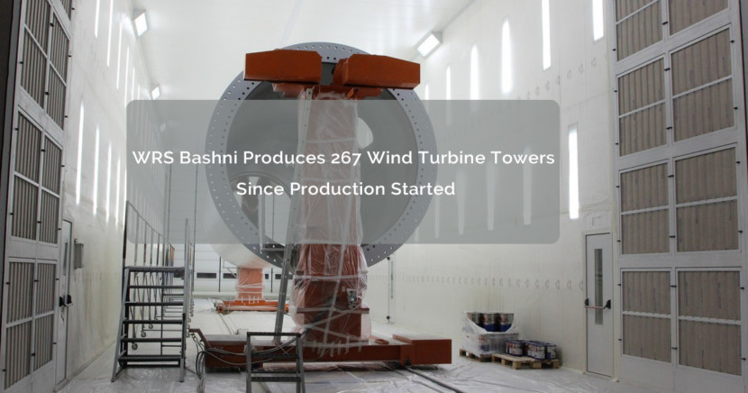 WRS Bashni Produces 267 Wind Turbine Towers Since Production Started