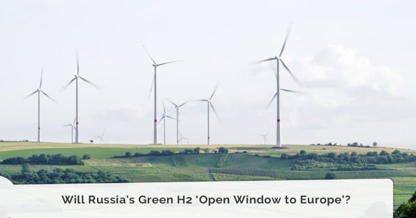 Will Russia's Green H2 'Open Window to Europe'?