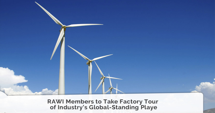 RAWI Members to Take Factory Tour of Industry's Global-Standing Playe